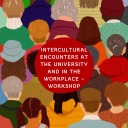 Intercultural Encounters At The University And In The Workplace – workshop